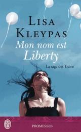 La Saga des Travis (Nc) - Mon Nom Est Liberty