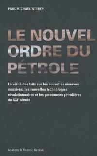 Le nouvel ordre du pétrole