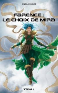 Farence : le choix de Mira