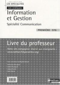 Information et Gestion 1e STG spécialité communication : Livre du professeur