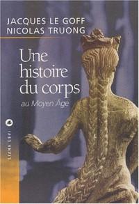 Une histoire du corps au Moyen-Âge