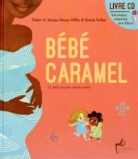 Bébé caramel (livre musical)