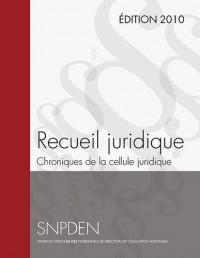 Recueil des Chroniques de la Cellule Juridique