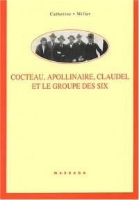 Cocteau, Apollinaire, Claudel et le groupe des six : Rencontre poético-musicales autour des Mélodies et des Chansons