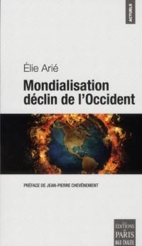 Mondialisation le Déclin de l Occident