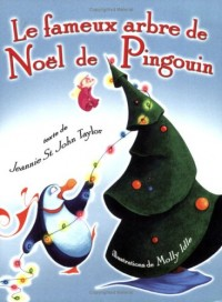 Le Fameux Arbre De Noel De Pingouin