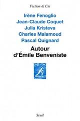 Autour d'Emile Benveniste