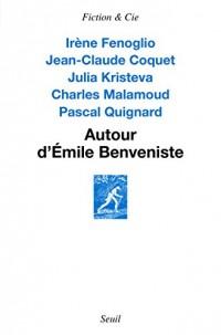 Autour d'Émile Benveniste. Sur l'écriture