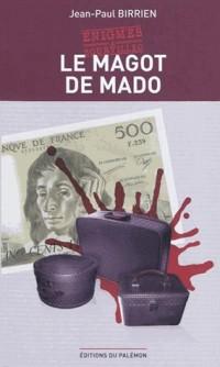Le magot de Mado