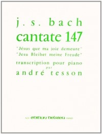 Jésus que ma joie demeure - Cantate 147 - Piano