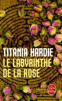 Le Labyrinthe de la rose