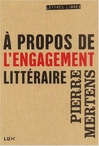 A propos de l'engagement littéraire