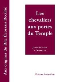 Les chevaliers aux portes du Temple (Nouvelle édition)