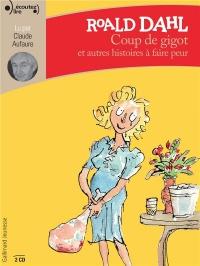 Coup de Gigot et Autres Histoires a Faire Peur CD