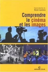 Comprendre le cinéma et les images
