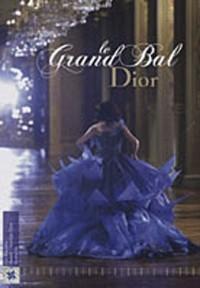 Le Grand Bal Dior