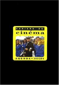 Cahier du cinéma : Agenda 2003/04