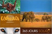 365 Jours Solar Ushuaia - Latitudes Sauvages (Ancien prix Editeur: 19.9 Euros )