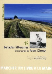 15 Balades Litteraires a la Rencontre de Jean Giono V.2