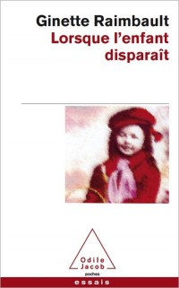 Lorsque l'Enfant Disparait