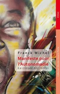 Manifeste pour l'Autonomadie