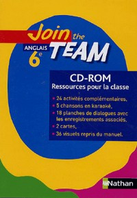 Join the Team 6e Anglais CD-ROM Ressources pour la Classe