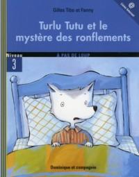Turlu Tutu et le Mystere des Ronflements