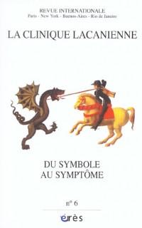 Clinique Lacanienne 06 du Symbole au Sym