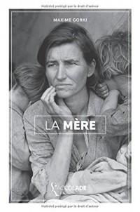 La Mère: édition ORiHONi (+ bilingue audio russe/français)