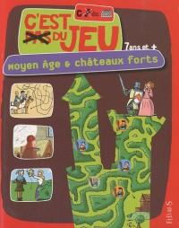 Moyen Age & châteaux forts : 7 ans et +