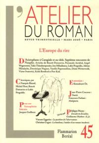 L'Atelier du Roman N°45: L'Europe du rire