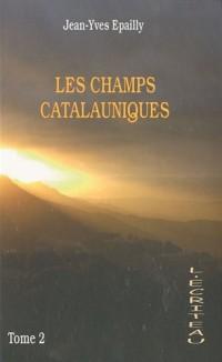 Les champs Catalauniques : Tome 2