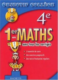 1er en Maths, 4ème (+ corrigés)