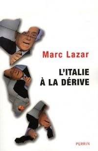 L'Italie à la dérive : Le moment Berlusconi