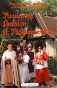Riaumont Passion et Résurrection