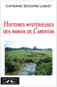 Histoires mystèrieuses des Marais de Carentan