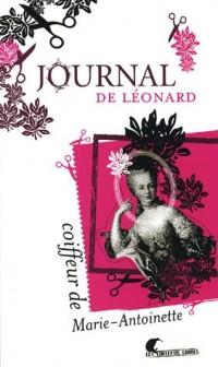 Journal de Léonard : Coiffeur de Marie-Antoinette