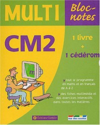 Multi Bloc-notes CM2 (1 CD-Rom inclus)