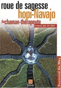 Roue de sagesse Hopi-Navajo du chaman thérapeute