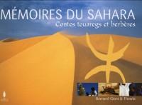 Mémoires du Sahara : Légendes et contes berbères