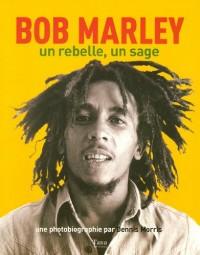 BOB MARLEY UN REBELLE UN SAGE