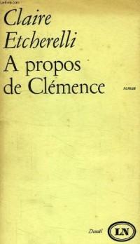 A propos de Clémence