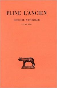 Histoire naturelle : Livre XIII