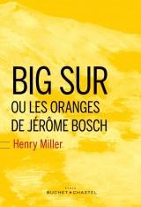 Big Sur et les oranges de Jérôme Bosch