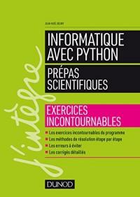 Informatique avec Python - Prépas scientifiques - Exercices incontournables