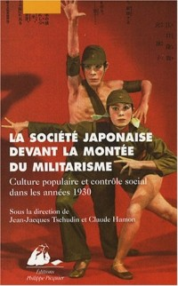 La société japonaise devant la montée du militarisme