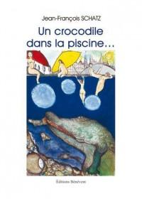 Un Crocodile Dans la Piscine