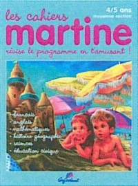 Les Cahiers de Martine Moyenne Section Maternelle