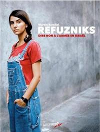 Refuzniks : Dire non à l'armée en Israël