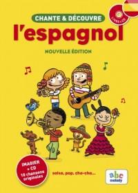 Chante et Découvre l'Espagnol (Nouvelle Édition)